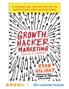 Growth Hacker Marketing Ryan Holiday